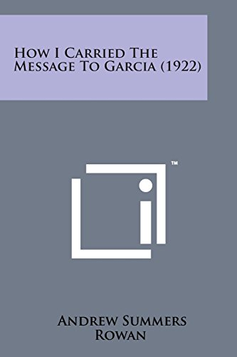 How I Carried the Message to Garcia (1922)