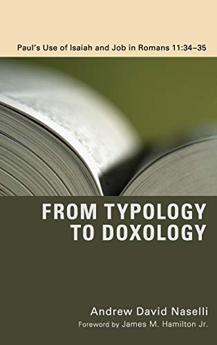 From Typology to Doxology