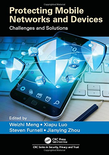 Protecting Mobile Networks and Devices