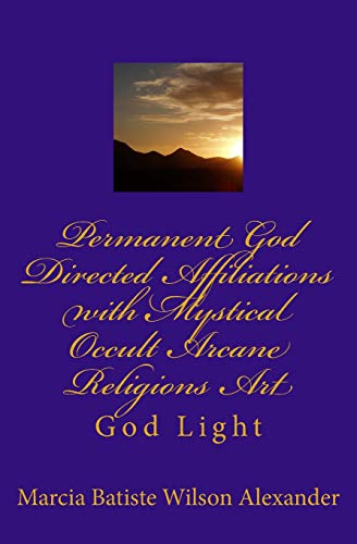 Permanent God Directed Affiliations with Mystical Occult Arcane Religions Art