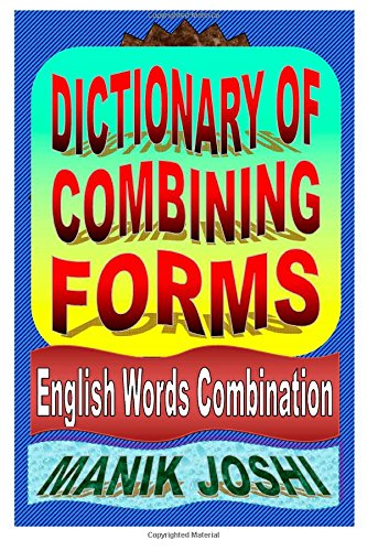 Dictionary of Combining Forms