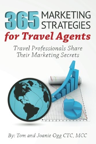 365 Marketing Strategies For Travel Agents