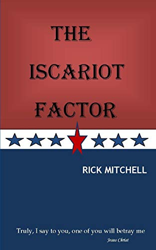 The Iscariot Factor