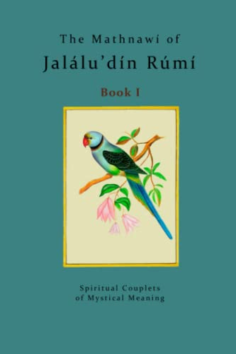 The Mathnawi of Jalalu'din Rumi - Book 1