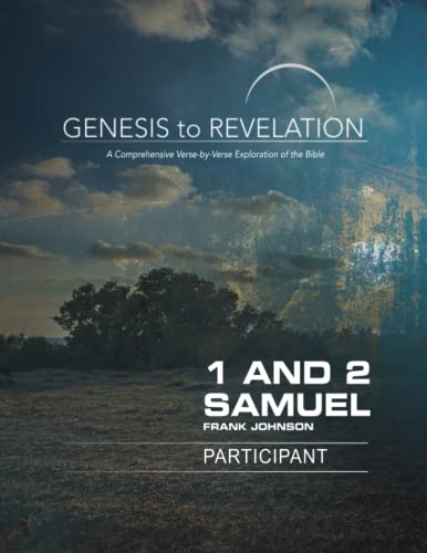 Genesis to Revelation: 1 and 2 Samuel Participant Book [Larg