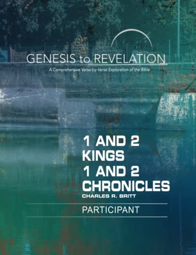 Genesis to Revelation: 1 and 2 Kings, 1 and 2 Chronicles Par
