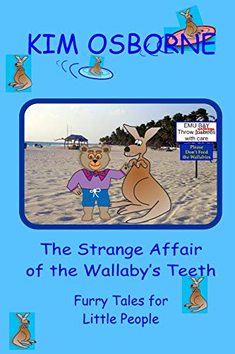 The Strange Affair of the Wallaby's Teeth