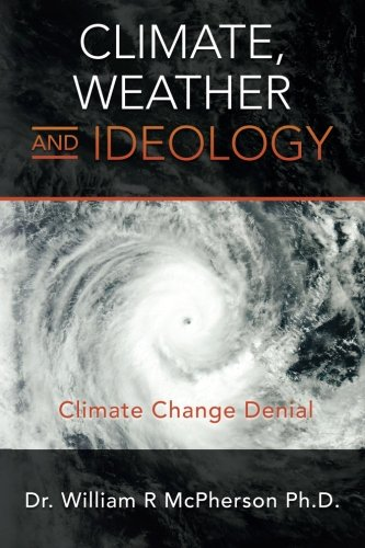 Climate, Weather and Ideology