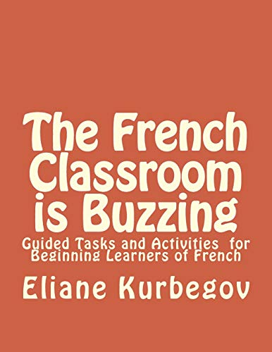 The French Classroom Is Buzzing
