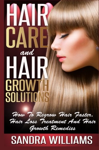 Hair Care And Hair Growth Solutions