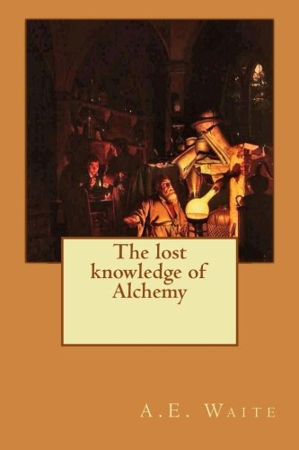 The lost knowledge of Alchemy