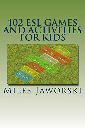 102 ESL Games and Activities for Kids