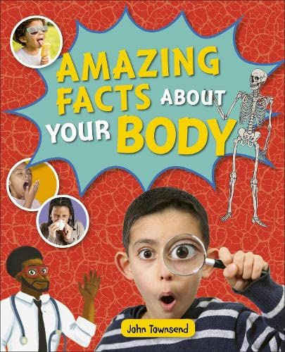 Reading Planet KS2 - Amazing Facts about your Body - Level 5: Mars