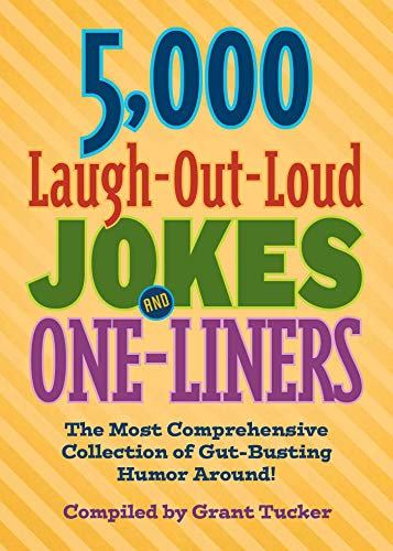 5,000 Laugh-Out-Loud Jokes and One-Liners