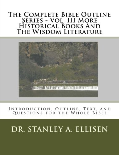 The Complete Bible Outline Series - Volume III