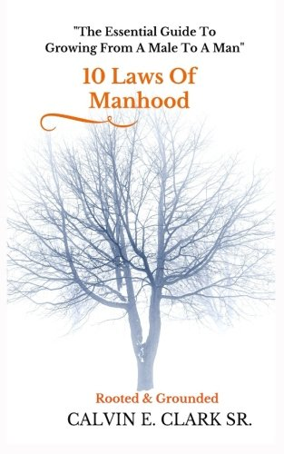 10 Laws Of Manhood