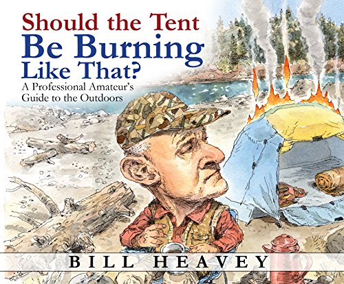 Should the Tent Be Burning Like That?