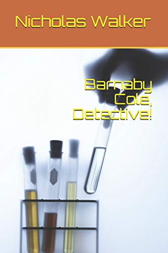 Barnaby Cole, Detective!