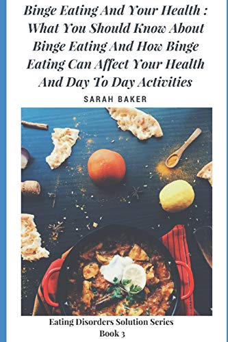 Binge Eating and Your Health