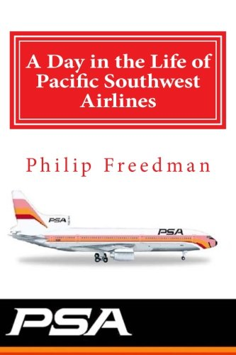 A Day in the Life of Pacific Southwest Airlines