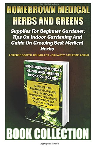 Homegrown Medical Herbs and Greens Book Collection