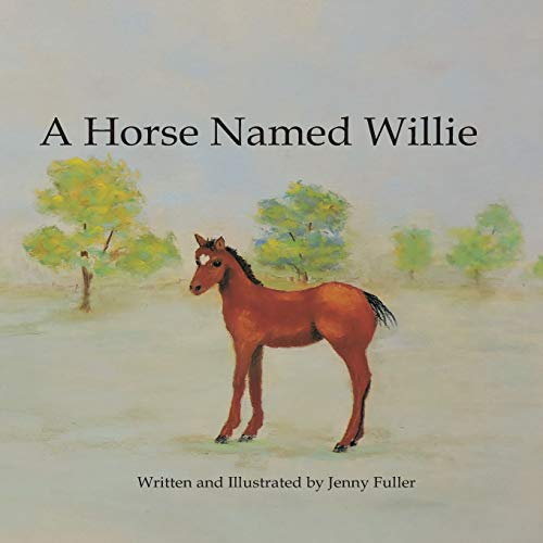 A Horse Named Willie