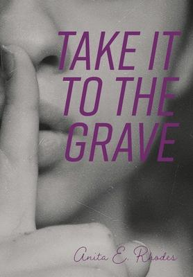 Take It To The Grave
