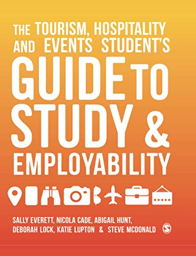 The Tourism, Hospitality and Events Student's Guide to Study and Employability