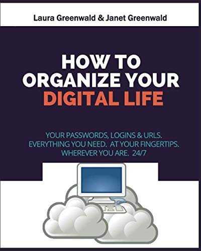 How To Organize Your Digital Life