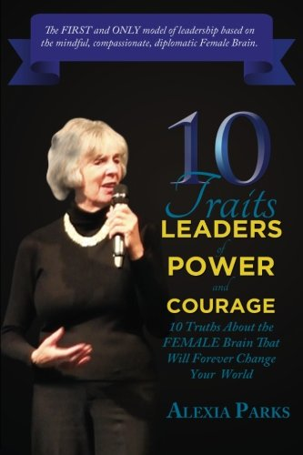 10 TRAITS Leaders of Power and Courage