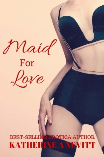 Maid for Love