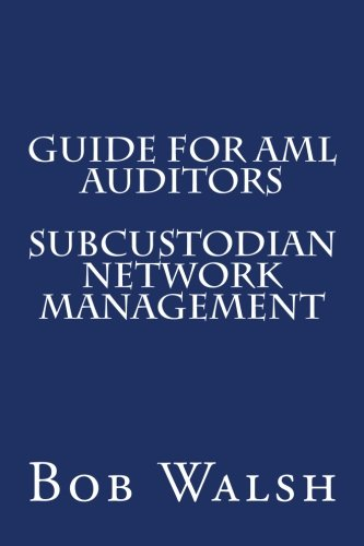 Guide for AML Auditors - Subcustodian Network Management