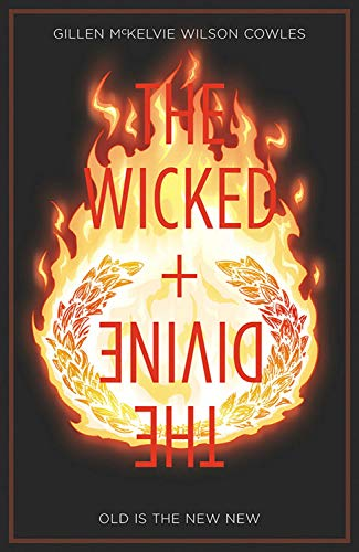 The Wicked + The Divine Volume 8: Old is the New New