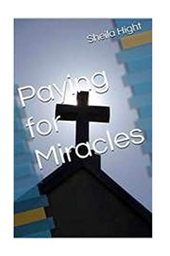 Paying For Miracles