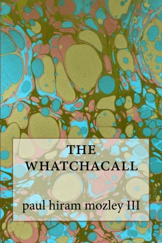 The whatchacall
