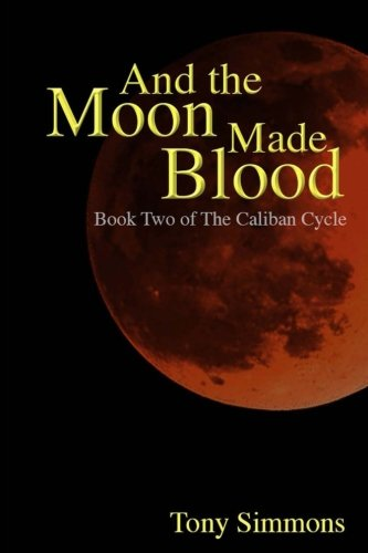 And the Moon Made Blood