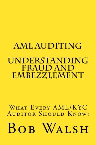 AML Auditing - Understanding Fraud and Embezzlement
