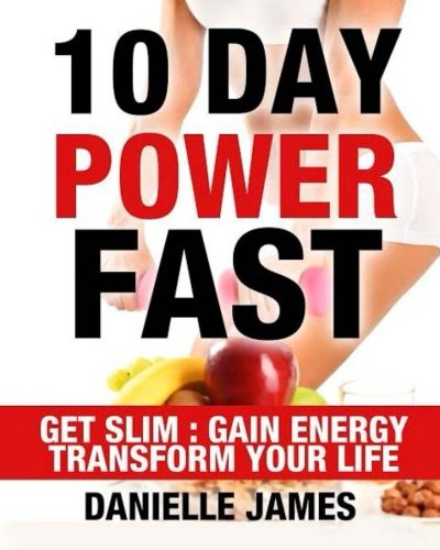10 Day Power Fast