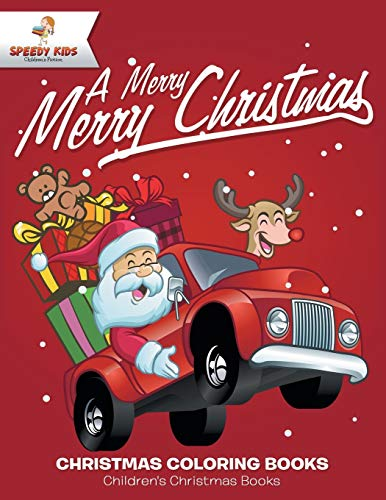 A Merry Merry Christmas - Christmas Coloring Books - Children's Christmas Books