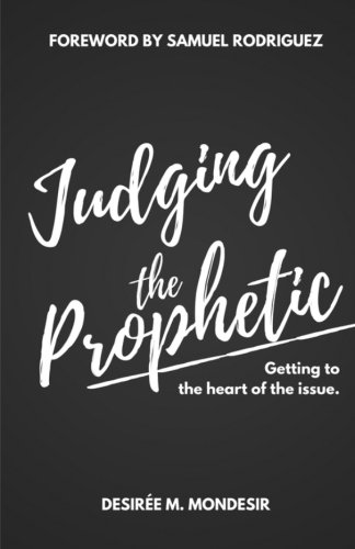 Judging the Prophetic