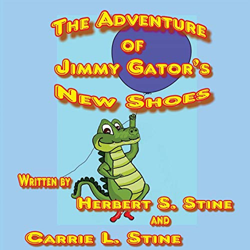 The adventure of Jimmy Gator's new shoes