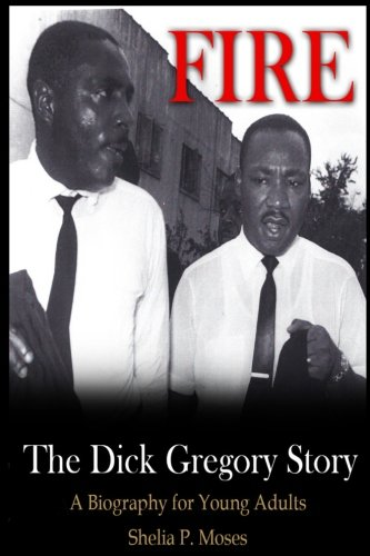 Fire, the Dick Gregory Story