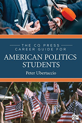 The CQ Press Career Guide for American Politics Students