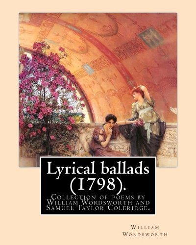 Lyrical ballads (1798). By