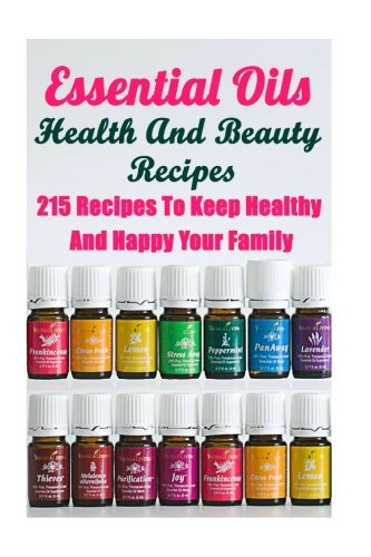 Essential Oils Health And Beauty Recipes