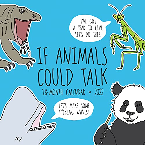 If Animals Could Talk 2022 Wall Calendar