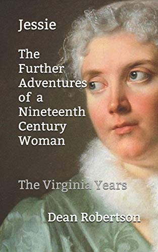 Jessie, The Further Adventures of a Nineteenth Century Woman