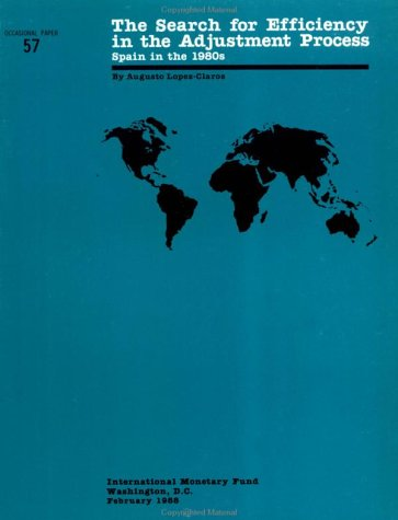The Search for Efficiency in the Adjustment Process Spain in the 1980s