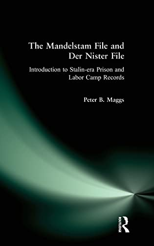The Mandelstam File and Der Nister File: Introduction to Stalin-era Prison and Labor Camp Records