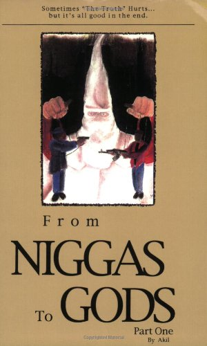 From Niggas to Gods Part One